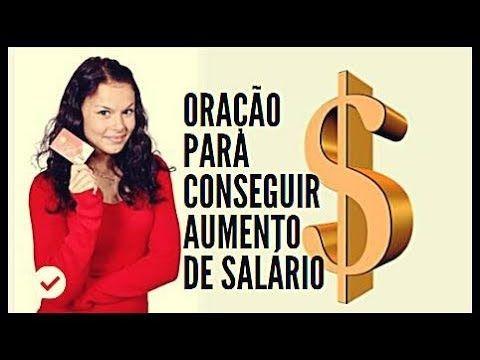Oracao Poderosa Para Conseguir Aumento De Salario E Preservar O