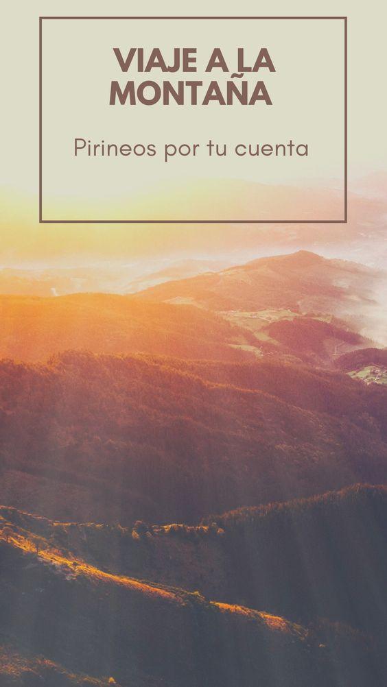 Viajar A La Montaña Viajar Por España Pirineo Aragones Viajes