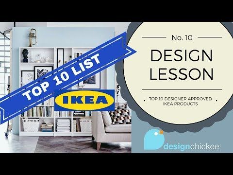 Top 10 Designer Approved Ikea Products Design Lesson 10 Youtube Ikea Ikea Design Favorite Things List