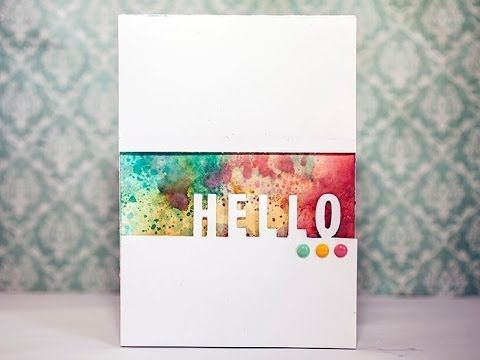 cardmaking video by Erika Winterlia: Spray Inks & Diecut Letters - Hello #2 - YouTube ... great design ... fun variation of the acrylic block background color techniqe ...
