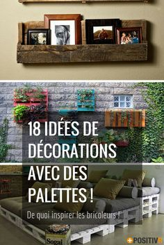 Envie de fabriquer des meubles peu coûteux et écologiques ? Vous avez un stock de palettes sous la main ? Voilà 18 idées de décorations avec des palettes, qui vont inspirer les bricoleurs !  #DIY #bricolage #décoration #meubles #palettes