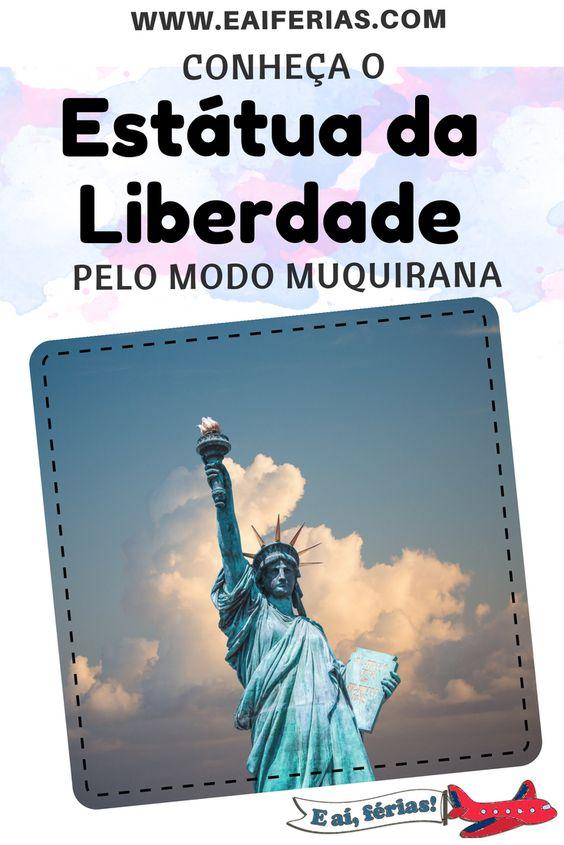 Nova Iorque - Estátua da Liberdade (pelo modo muquirana)
