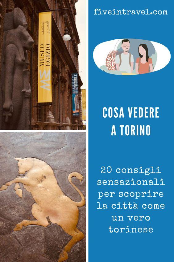 Cosa vedere a Torino in un giorno | 20 consigli sensazionali per scoprire la città come un vero torinese