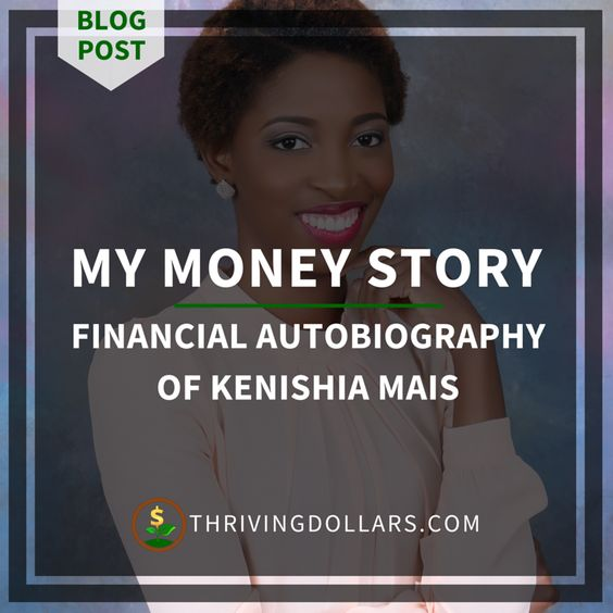 My Money Story: Mistakes & Missteps That Taught Me How To Thrive - @kenishiamais | ThrivingDollars