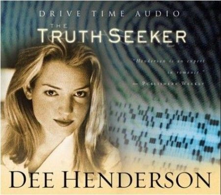 the truth seeker dee henderson - Google Search    the best book ever and just good on audio, even they leave some out but still great.