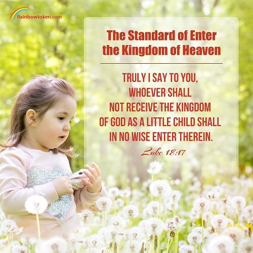 """Today's Bible verse is Luke 18:17. After reading this verse, maybe you will ask what the """"little child"""" refers to. In a word, it refers to the likeness of an honest man.#bibleverse #honest"""