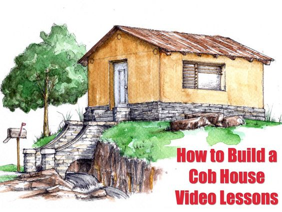 Cob houses natural building virtual workshop videos by for Build your virtual dream house