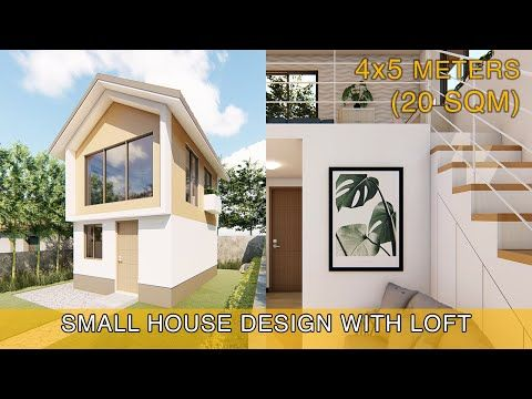 Small House Design Idea 4x5 Meters 20sqm With Loft Youtube Small House Design Loft House Design Small House Interior Design