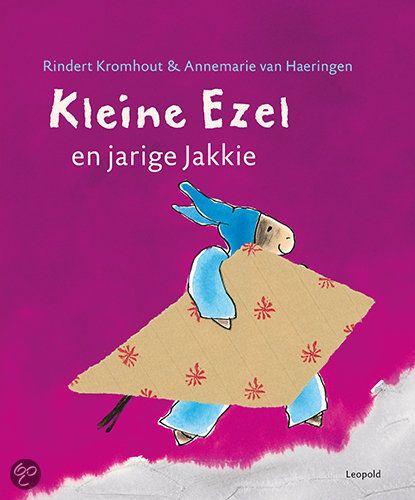 Rindert Kromhout - Kleine Ezel en jarige Jakkie (4+)