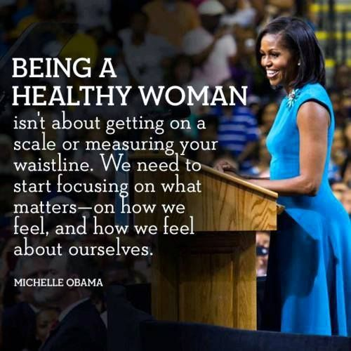 Michelle Obama Quotes About Women: Michelle Obama - #Healthy Women #Quote