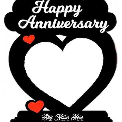 Do You Want To Write A Name On Love Heart Shape Anniversary Card With Photo In 2021 Happy Anniversary Photos Wedding Anniversary Cards Happy Wedding Anniversary Cards