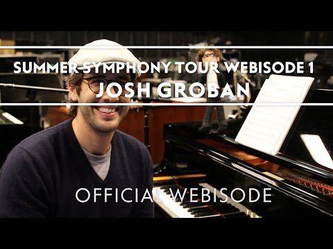 Josh Groban - Summer Symphony Tour Webisode 1 [Extras]