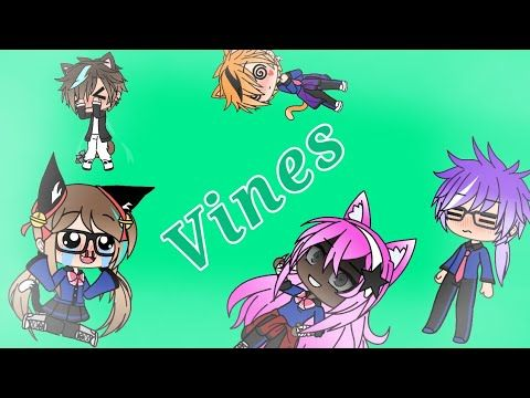 Vines Video Gacha Life Youtube Vine Videos Vines Anime