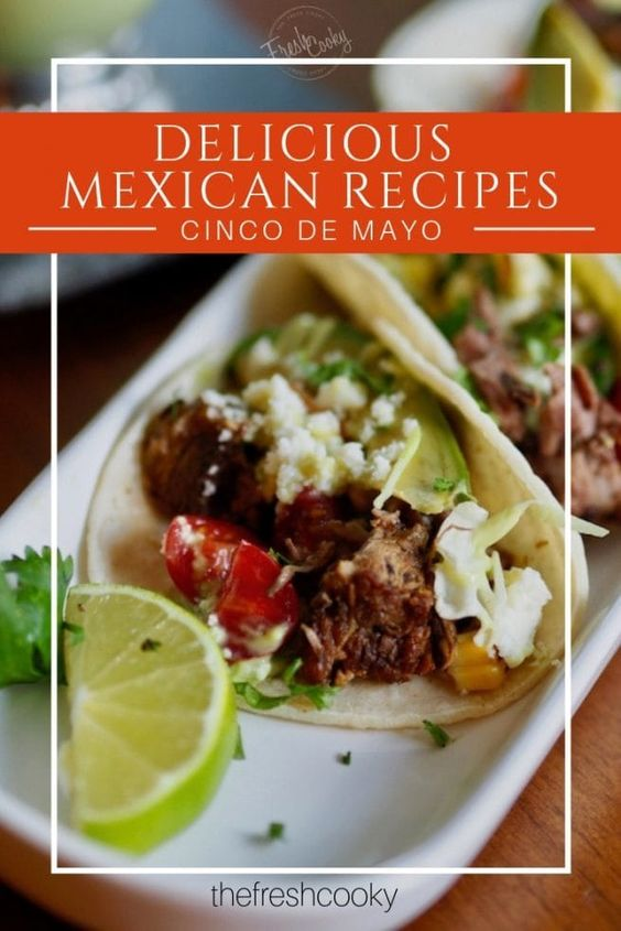 Cinco de Mayo Recipe Collection • The Fresh Cooky
