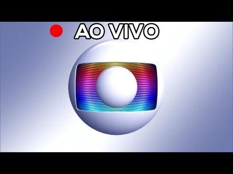 Globo Ao Vivo Agora 24 Horas Online Hoje Assistir Tv Globo Ao Vivo Agora Online Youtube In 2021 Vivo Tv Youtube