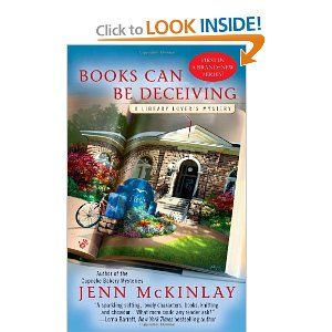 Books Can Be Deceiving (A Library Lover's Mystery~ Book One) another good series by Jenn McKinlay