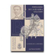Fernando de la Quadra Salcedo  Y su faceta como poeta. Colección Bilbainos Recuperados. Muelle de Uribitarte Editores