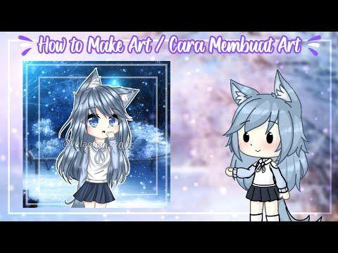 How To Make Art 2 Cara Membuat Art 2 Gacha Life Tutorial Youtube Art Make Art Anime