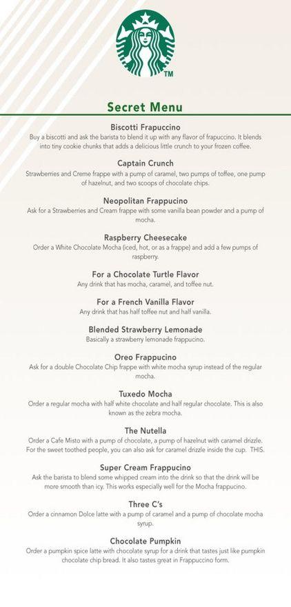 Starbucks Secret Menu, some of these sound good!