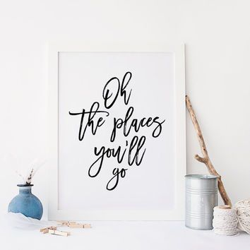 PRINTABLE Art,Oh The Places You'll Go,Travel Poster,Explore,Adventure…: