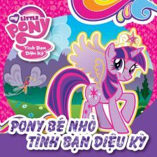 Pony Bé Nhỏ – Tình Bạn Diệu Kỳ -