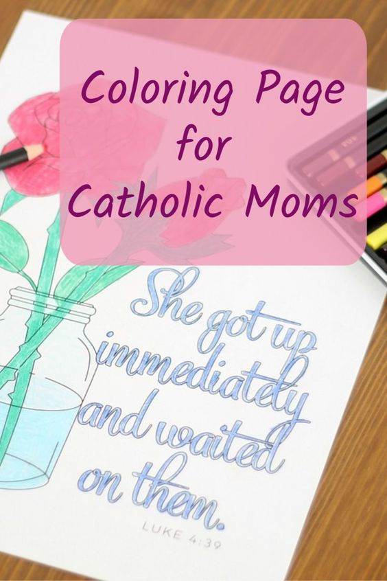 A Servant S Heart Catholic Mom S Coloring Page Mom Coloring