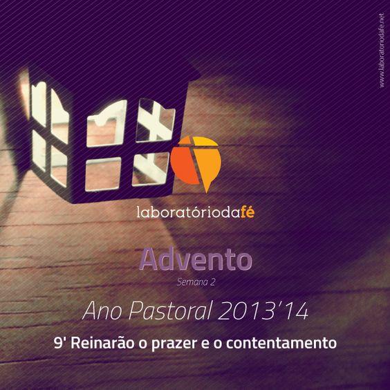 9 de dezembro de 2013: segunda-feira da segunda semana de Advento — Reinarão o prazer e o contentamento