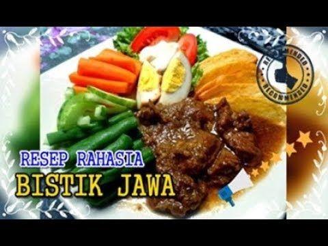 Resep Masakan Indonesia Bistik Jawa Yang Menggoda Iman Ala Chef Rudy Choerudin Youtube Resep Masakan Indonesia Resep Masakan Masakan Indonesia
