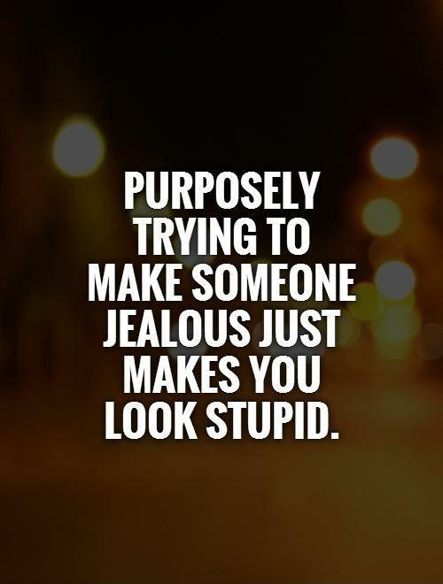 Quotes To Make Him Jealous : quotes, jealous, Rebecca, Brockmann, Poetry/Quotes, Jealous, Quotes,, Jealousy, Jelous, Quotes