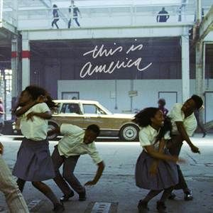 Childish Gambino This Is America Single 2018 Download Mp3 Song Childish Gambino Album Cover Childish Gambino America Album