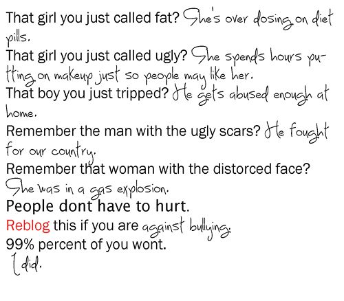 Think before you speak. Sticks and stones may break your or someone else's bones but words can kill