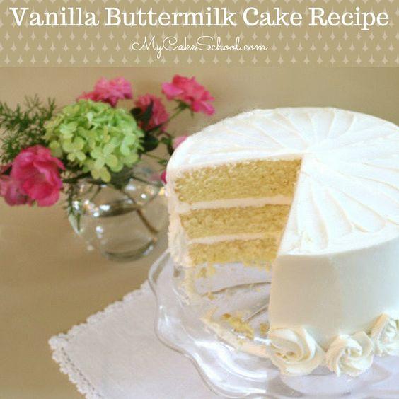 Vanilla Buttermilk Cake Recipe Recipe Buttermilk Cake Recipe Vanilla Buttermilk Cake Wedding Cake Recipe