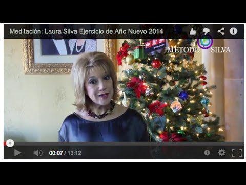 Meditación: Laura Silva Ejercicio de Año Nuevo 2014