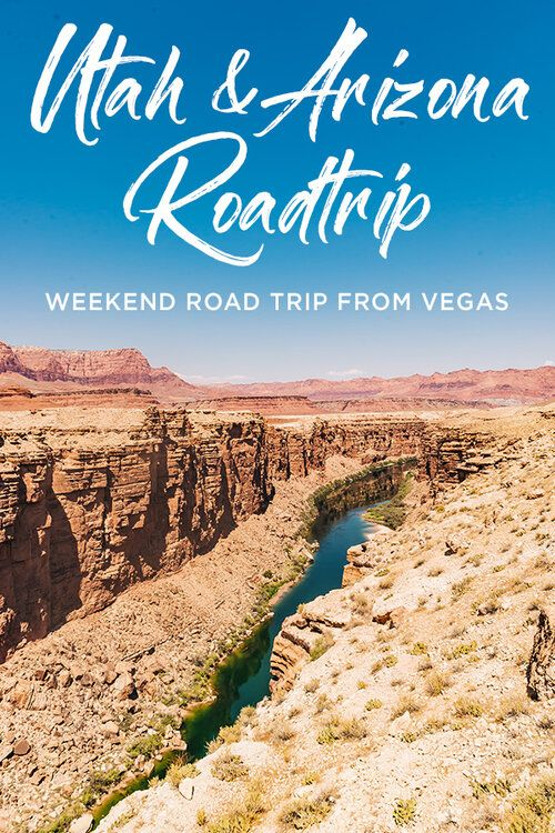 A Fun Weekend Road Trip To Utah And Arizona From Las Vegas Travel Pockets In 2020 Weekend Road Trips Las Vegas Trip Vegas Trip