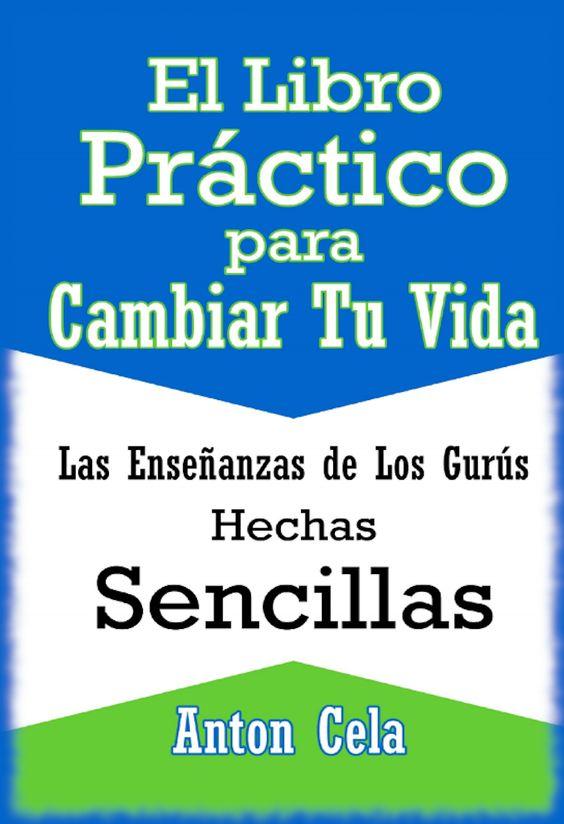 Anton Cela, El libro práctico para cambiar su vida, PDF