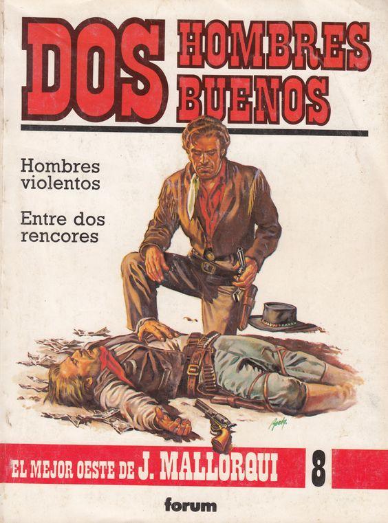 mkHombres violentos; Entre dos rencores. Ed. Forum, 1987 (Col. Dos hombres buenos ; 8. v. II)