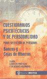 CUESTIONARIOS PSICOTECNICOS Y DE PERSONALIDAD PARA BANCOS Y CAJAS