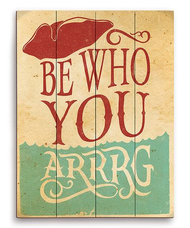 Fun! Could DIY. Light Blue & Red  'Be Who You Arrrg' Wall Art #zulily #zulilyfinds