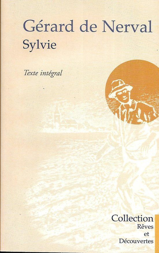 Sylvie Souvenirs Du Valois Et Autres Textes Gerard De Nerval Tres Bon Etat Livre Poche Litterature Francaise Texte Litterature