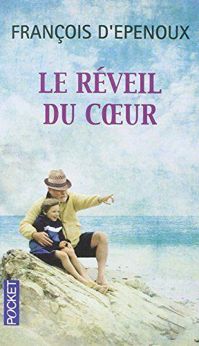 A découvrir Le Réveil du coeur - Prix Maison de la Presse 2014 by François d' EPENOUX http://amzn.to/1IHz0fQ via @