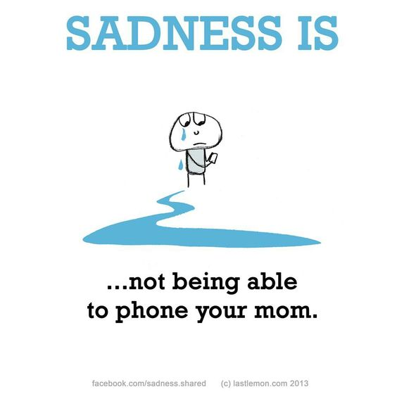 We had so many phone talks...sometimes two or three times a day. I miss those talks. ;(