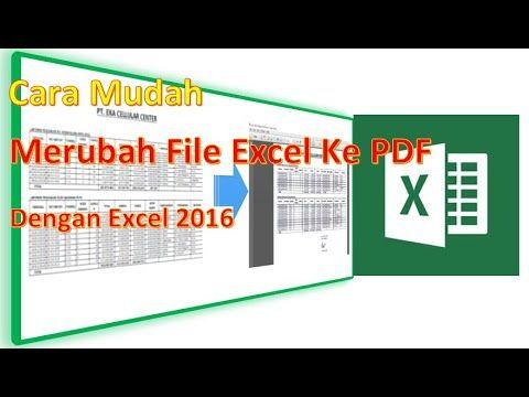 Cara Mengubah File Excel 2016 Ke Pdf Di 2020 Science