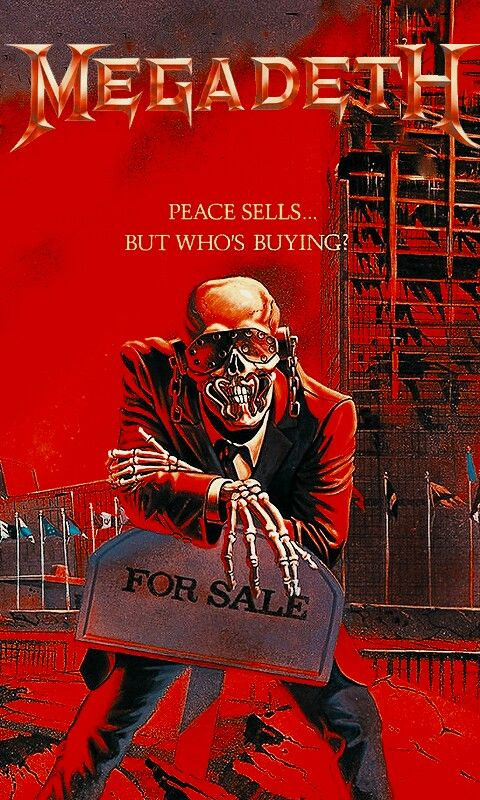 Peace Sells But Who S Buying Wallpaper Peace Megadeth Movie Posters
