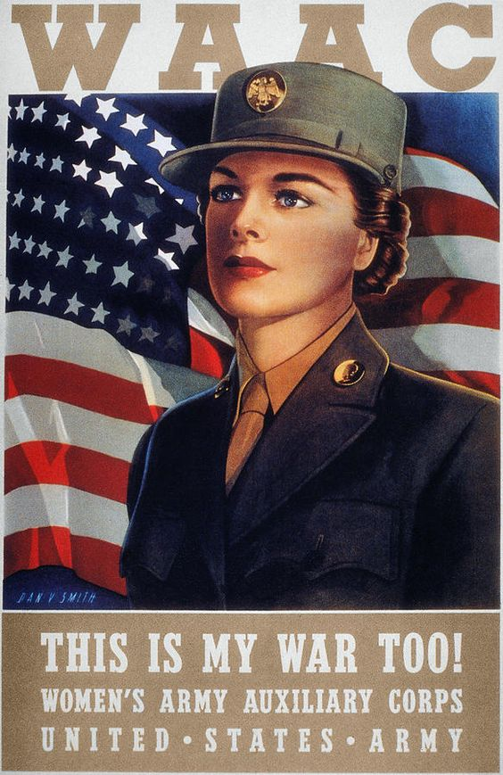 Women's Army Auxillary Corps, U.S. Army. 1942. http://fineartamerica.com/featured/wwii-waac-poster-1942-granger.html