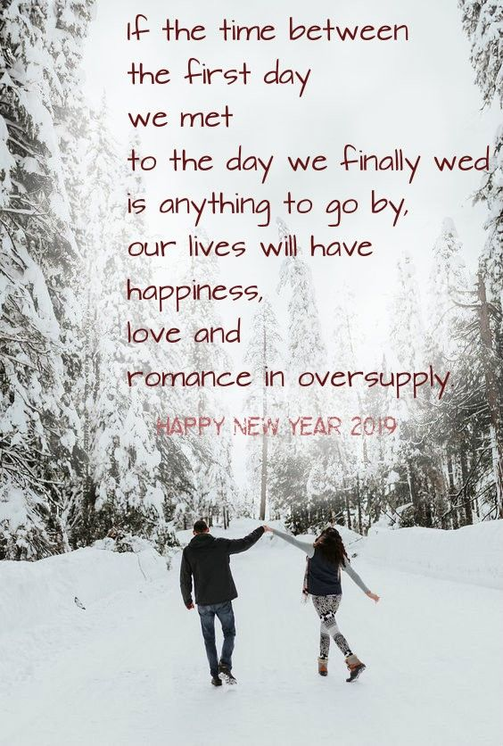 Romantic New Year Wishes For Fiance And Fiancee Fiance Quotes Happy New Year 2019 New Year Wishes