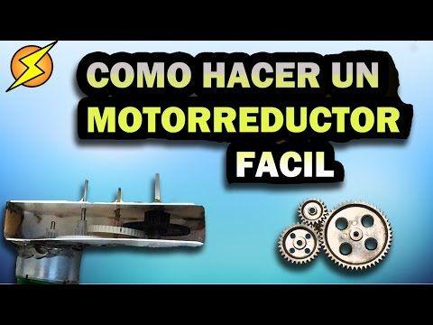 542 Como Hacer Un Motorreductor Facil Y Rapido Exp Locos Youtube Cómo Hacer Hice Rapiditas