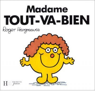 Madame tout va bien paperback roger hargreaves 9782010189166 m mmme pinterest - Madame tout va bien ...