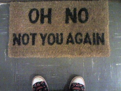 This is especially amusing, because I'm not sure anyone has been able to use my front door, yet...