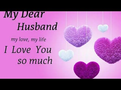 Happy Birthday To My Dear Hubby Birthday Wishes To My Husband Youtube Love Messages For Husband Birthday Wish For Husband Message For Husband