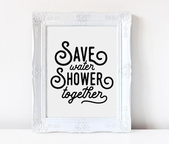 Save Water Shower Together   Funny Bathroom Sign   Bathroom Art Print   Bathroom Printable   Bathroom Wall Art   Bathroom Decor   by ColorOfPlum on Etsy. Save Water Shower Together   Funny Bathroom Sign   Bathroom Art